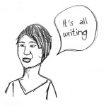 "Beth Dunn ""It's all writing"""